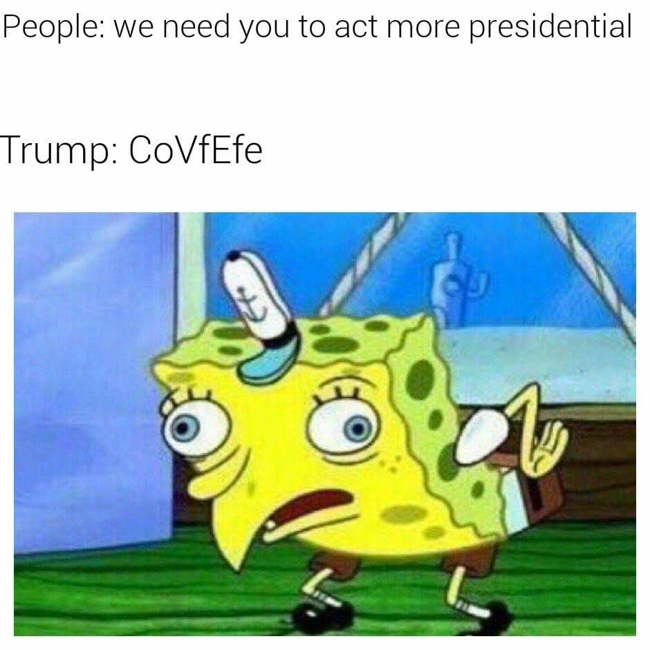 mocking spongebob covfefe trump meme