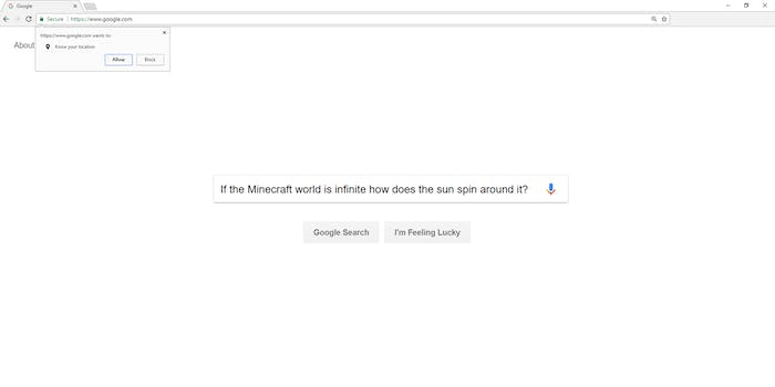 """""""If the Minecraft world is infinite how does the sun spin around it?"""" search with """"Google wants to know your location"""" popup"""