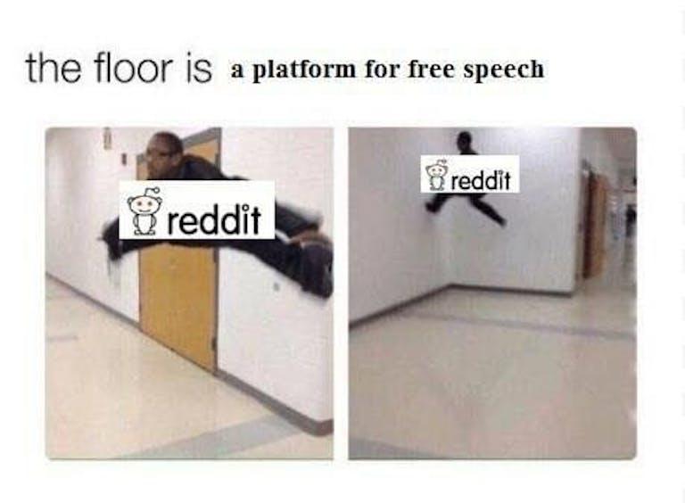 the floor is lava mama : reddit meme the floor is free speech