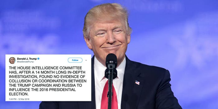 Trump tweeted in celebration after news broke that Republicans on the House Intelligence Committee are ending an investigation into Russian collusion during the 2016 election.