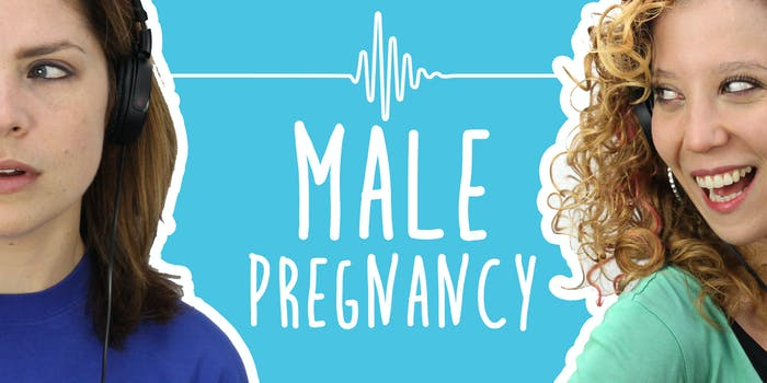 2 Girls 1 Podcast: The Men Who Really Want to Get Pregnant