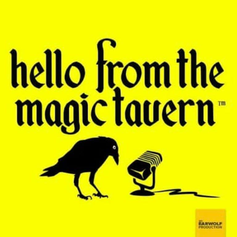 funny podcasts 2018 - hello from magic tavern