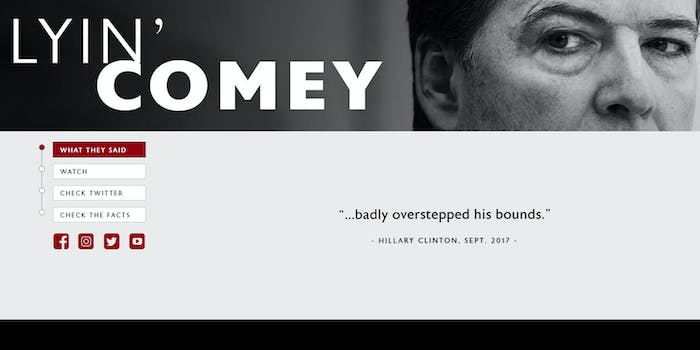 The Republican National Committee (RNC) has launched LyinComey.com to push back against former FBI Director James Comey.