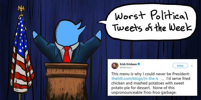 The Daily Dot rounds up the worst political tweets of the week from April 20 to April 27.