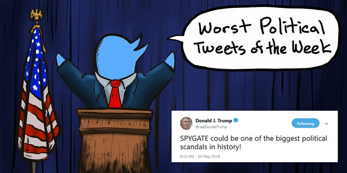 Worst Political Tweets of the Week. Daily Dot