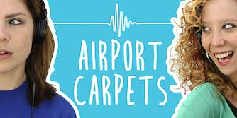 2 Girls 1 Podcast: Reviewing Airport Carpets