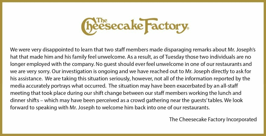 The Cheesecake Factory published an official statement regarding the MAGA hat incident.