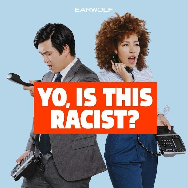 best podcasts on spotify - yo is this racist