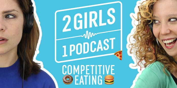 2 Girls 1 Podcast: Meet YouTube's Competitive Eating Champ Erik the Electric