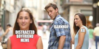 bahnhof ro distracted boyfriend meme