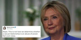 Hillary Clinton said Bill Clinton's affair with Monica Lewinsky wasn't a power imbalance because she 'was an adult.'