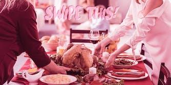 swipe this thanksgiving