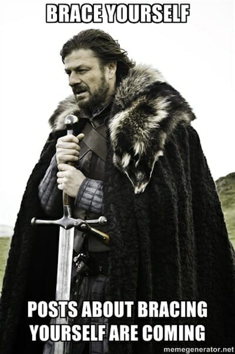 best game of thrones memes - winter is coming