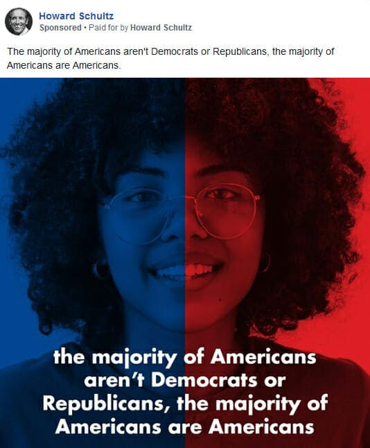 Howard Schultz Majority of Americans Are Americans Ad Facebook