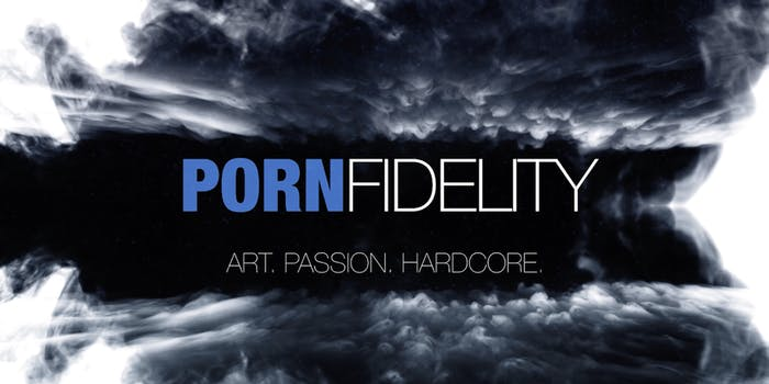 porn fidelity cost features - featured