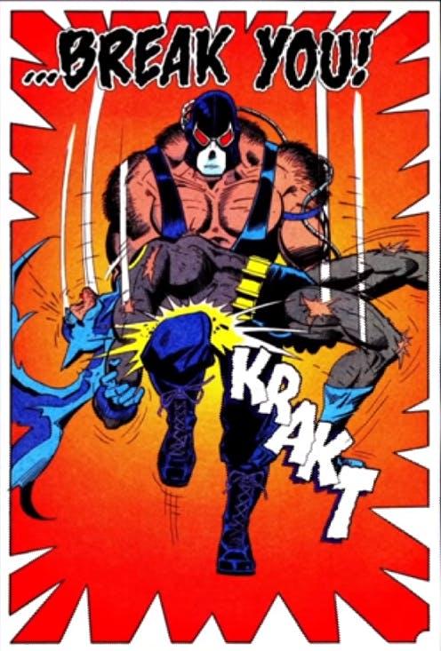 Bane - break Batman