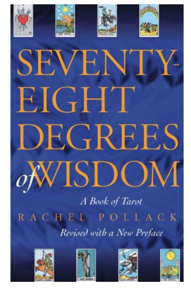 """Cover of the book """"Seventy-Eight Degrees of Wisdom: A Book of Tarot """""""