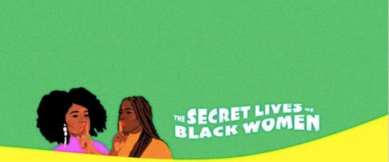 stitcher secret lives of black women