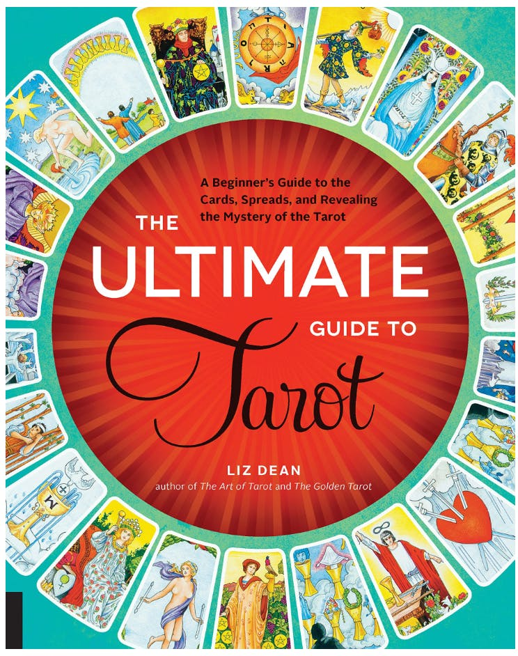 Cover of the Ultimate Guide to Tarot: A beginner's guide to the cards, spreads, and mystery of tarot.