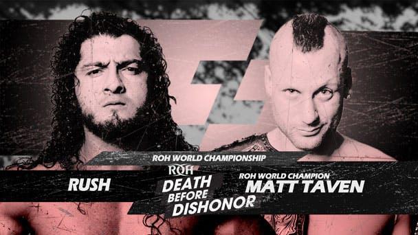 ROH Matt Taven vs Rush live steam Fite TV