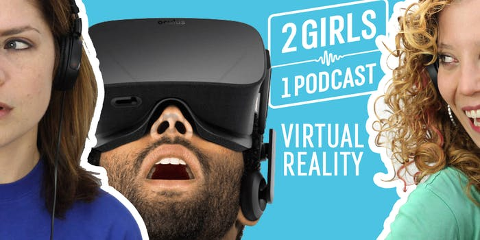 2 Girls 1 Podcast Virtual Reality