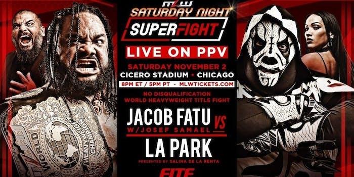 MLW Saturday Night Superfight live stream