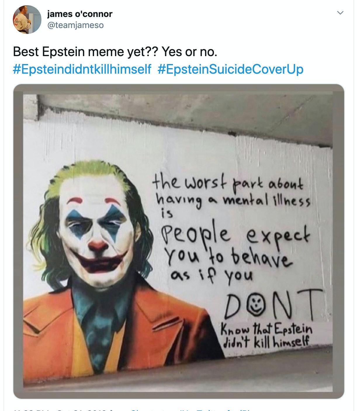 jeffrey epstein memes, picture of joker saying epstein didn't kill himself