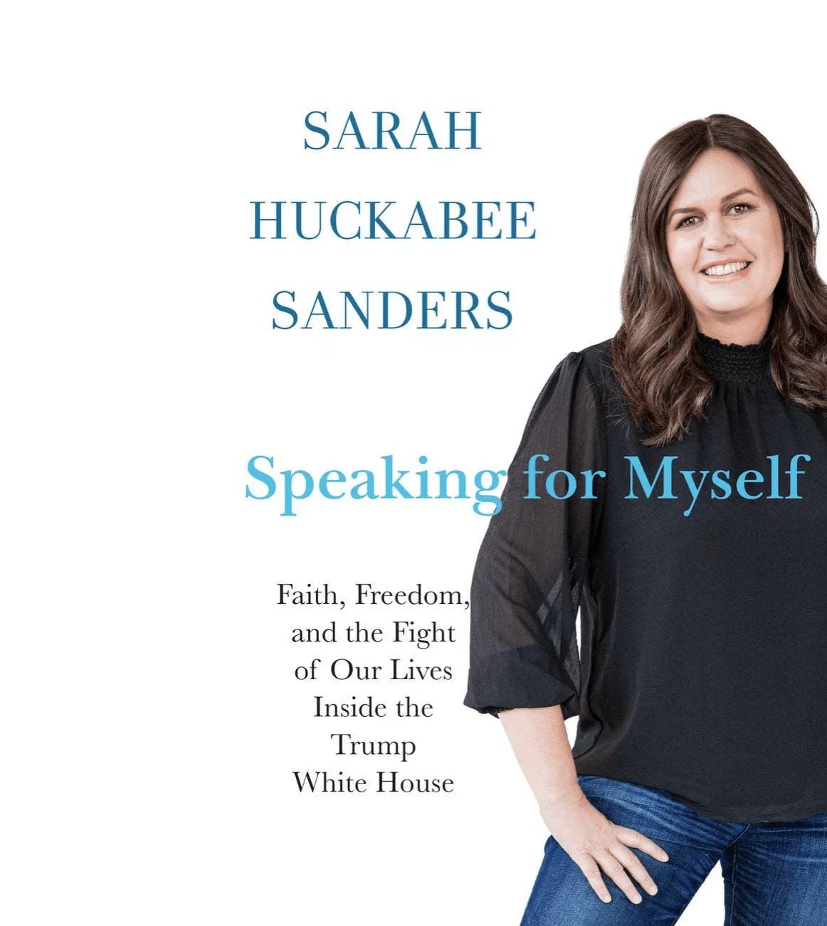 sarah sanders speaking for myself