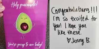 """holy guacamole, you're going to avo baby"" card with ""congratulations!!! I'm so excited for you! I hope you like these. Jenny B"" inside"