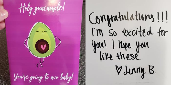 """""""holy guacamole, you're going to avo baby"""" card with """"congratulations!!! I'm so excited for you! I hope you like these. Jenny B"""" inside"""