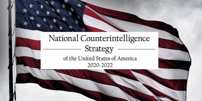 The National Counterintelligence Strategy for 2020 to 2022