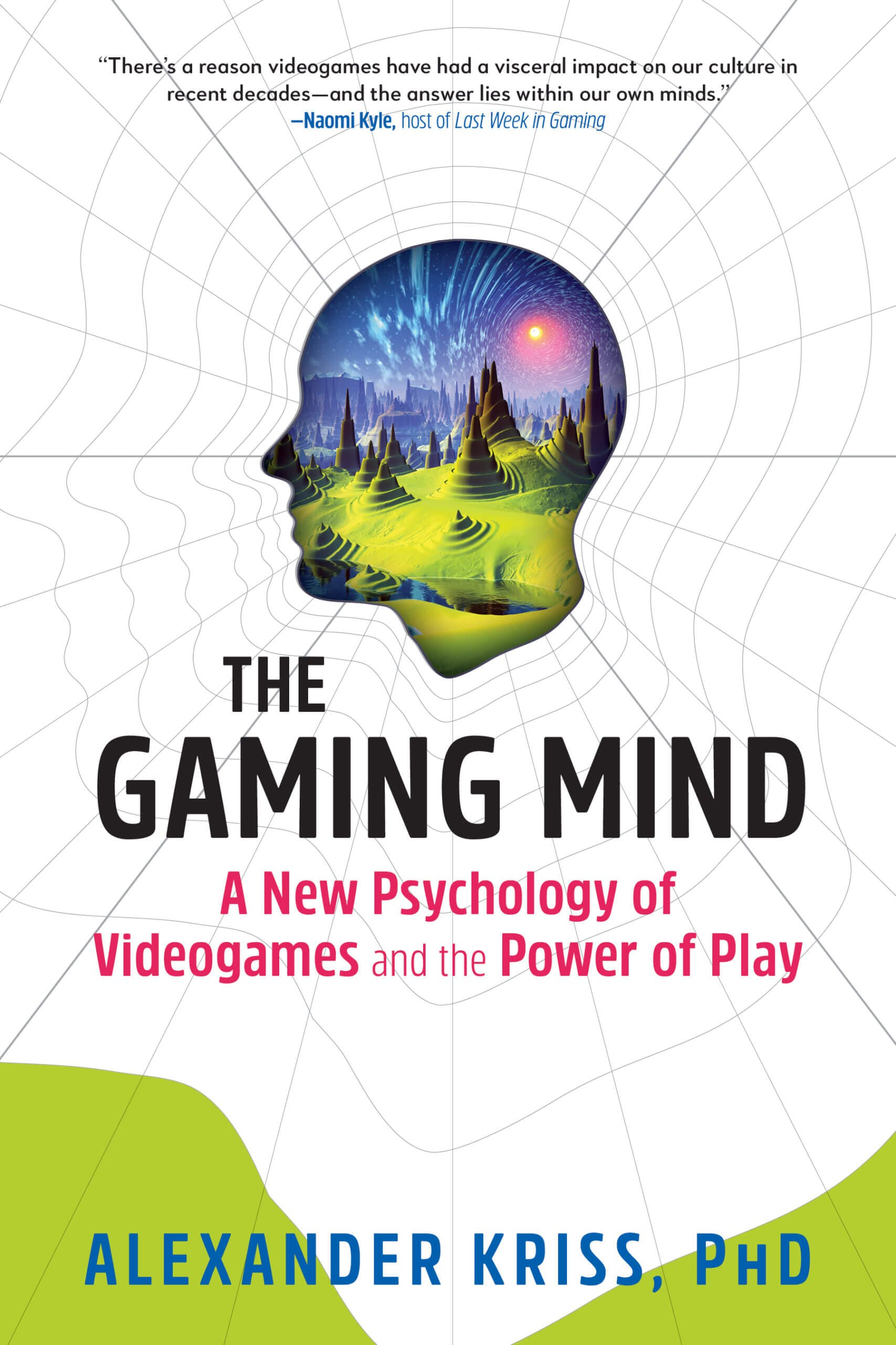The Gaming Mind Alexander Kriss