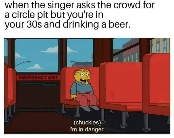 """Emo meme showing aging punks at shows as Ralph from the SImpsons at the back of the school bus saying """"I'm in trouble"""""""