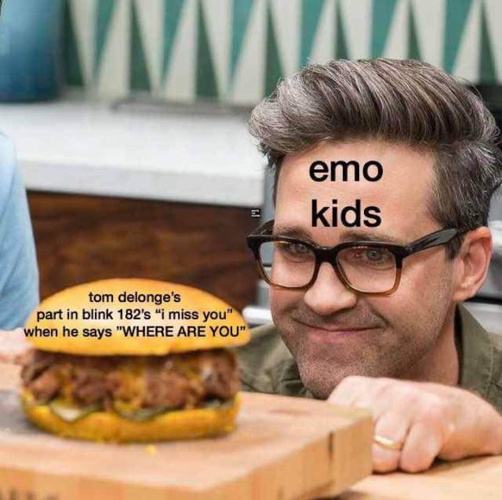 """Emo memes showing a guy looking at a burger like he's an emo kid when Tom Delonge's part in """"I miss you"""" is playing"""