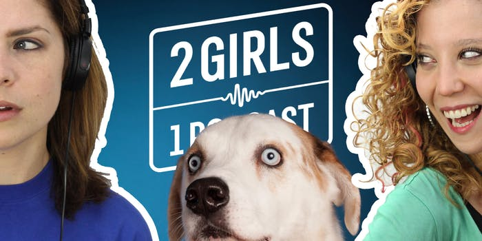 2 Girls 1 Podcast: We Rate Dogs