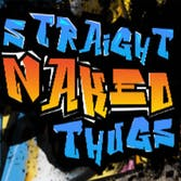Straight Naked Thugs