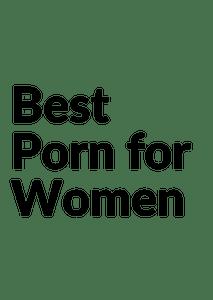 Best Porn for Women