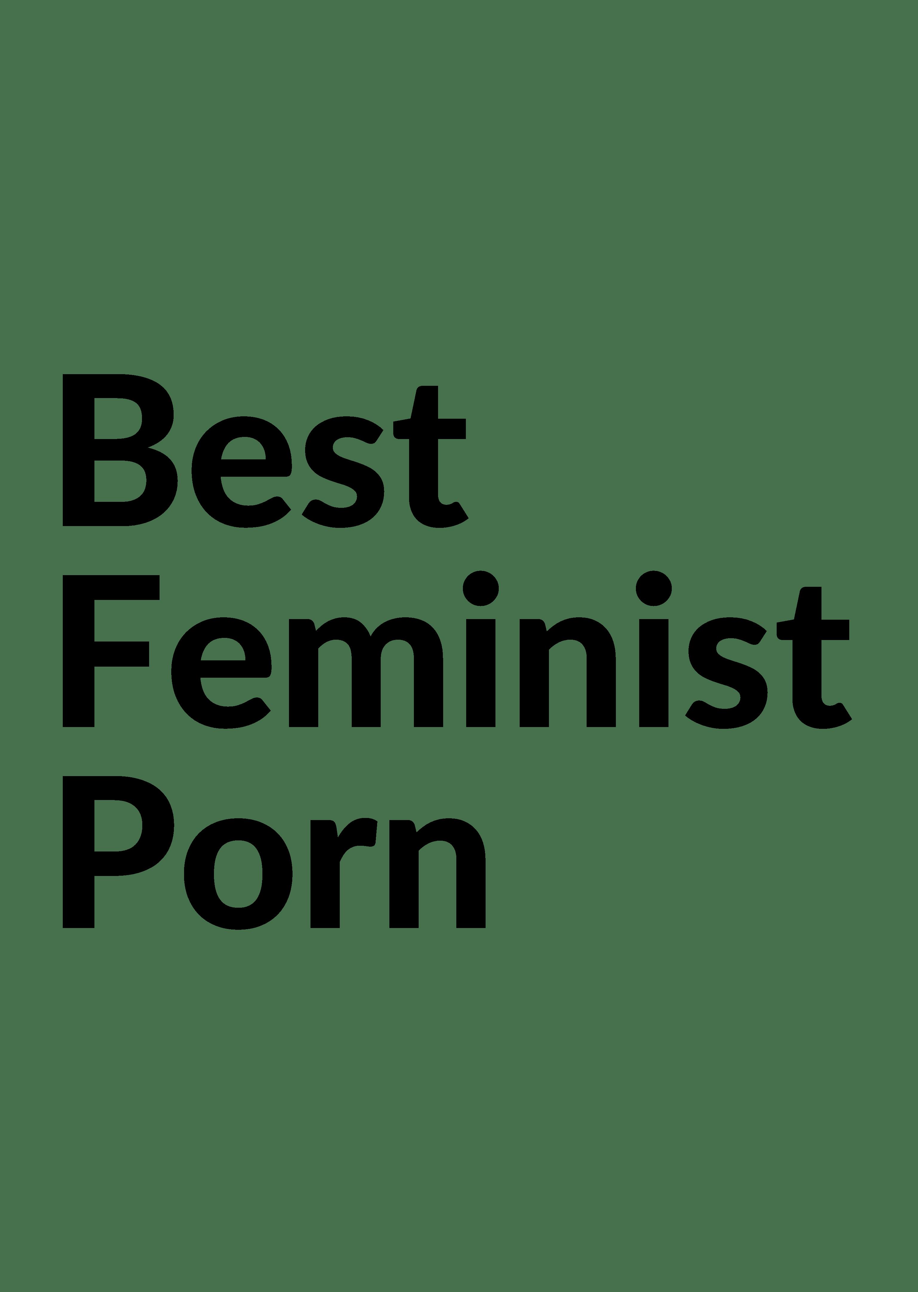 Best Feminist Porn