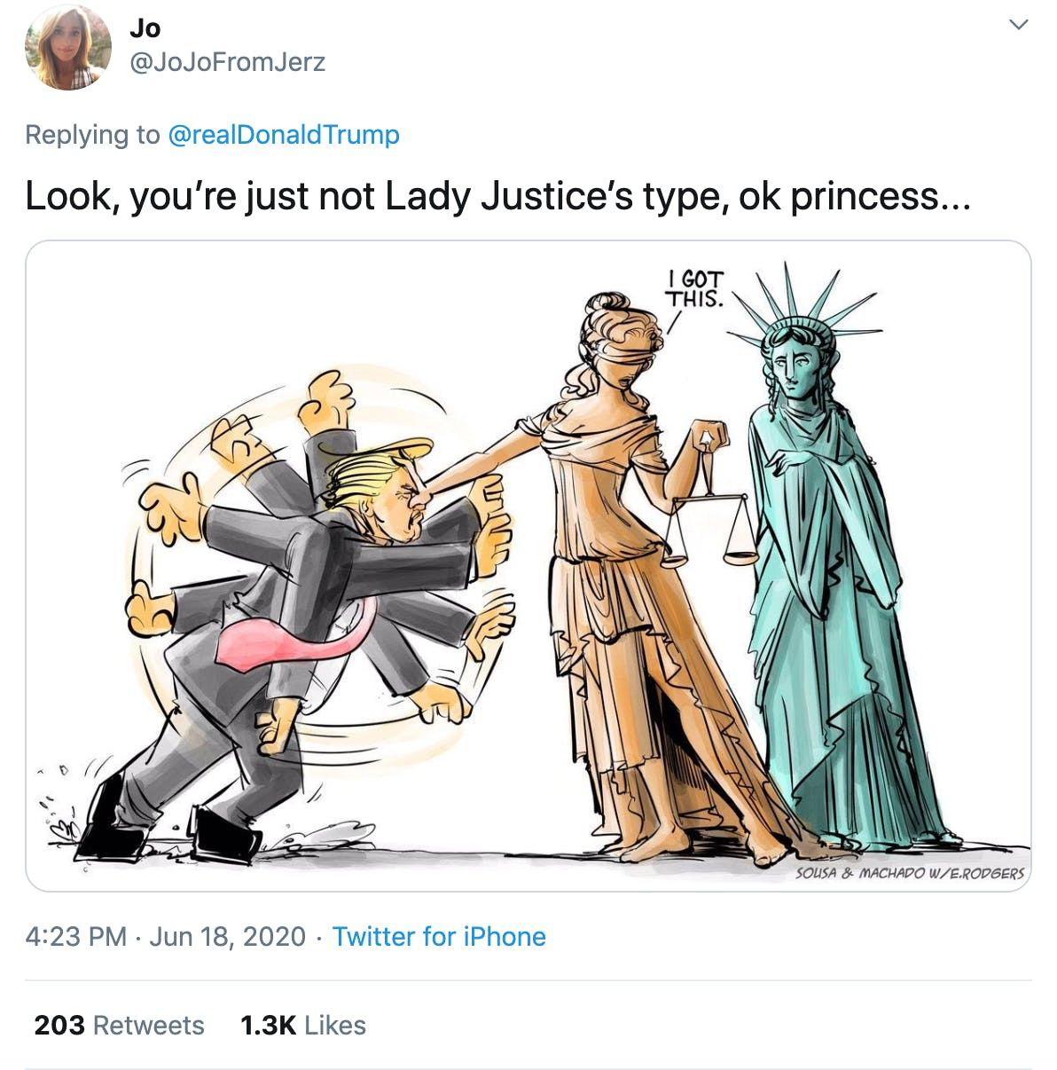 """""""Look, you're just not Lady Justice's type, ok princess..."""" cartoon of Lady Justice holding Trump off by his forehead and saying """"I got this"""" while the Statue of Liberty stands behind her"""