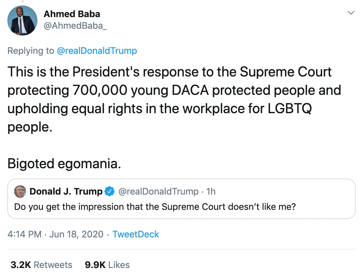 This is the President's response to the Supreme Court protecting 700,000 young DACA protected people and upholding equal rights in the workplace for LGBTQ people.  Bigoted egomania.
