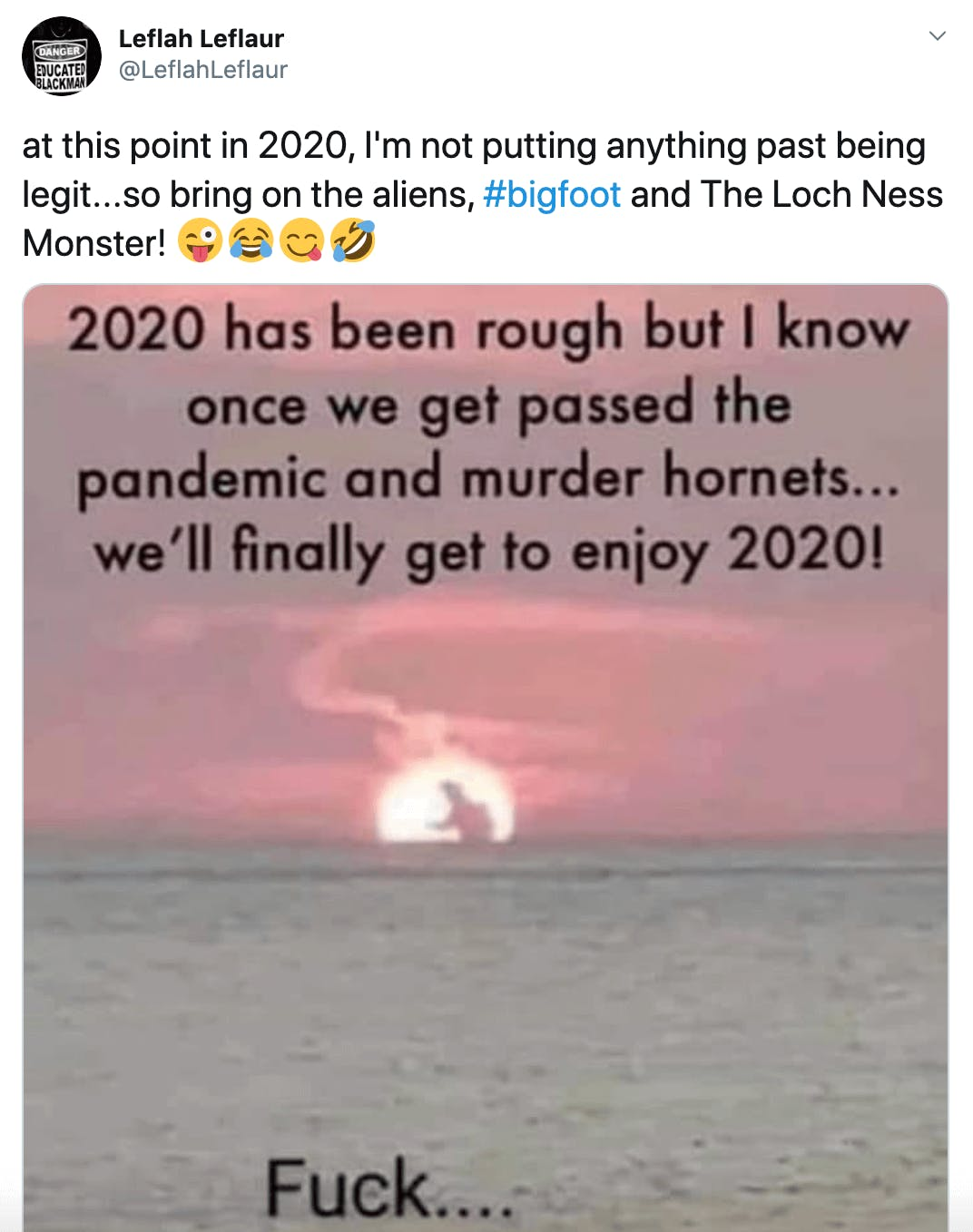 at this point in 2020, I'm not putting anything past being legit...so bring on the aliens, #bigfoot and The Loch Ness Monster! Winking face with tongueFace with tears of joyFace savouring foodRolling on the floor laughing