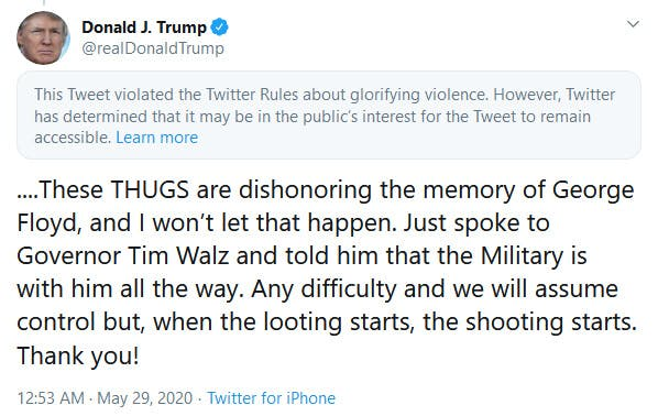 Trump Twitter When The Looting Starts, The Shooting Starts Glorifying Violence