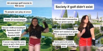 girl lists problems that golf courses create while dancing