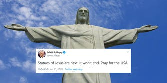 """Christ the Redeemer statue with Matt Schlapp tweet """"Statues of Jesus are next. It won't end. Pray for the USA"""""""