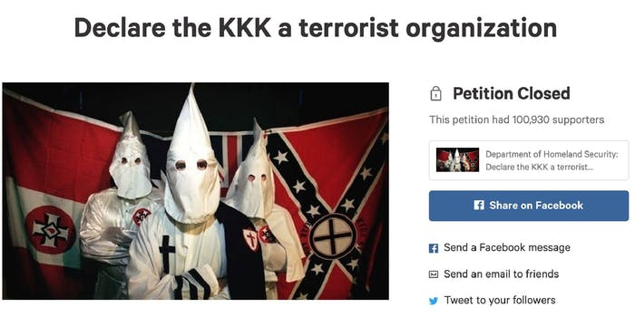 A petition calling for the KKK to be labeled a terror group