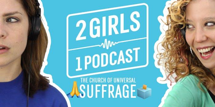 2 girls 1 podcast church suffrage