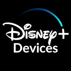 Disney Plus Devices