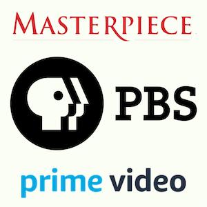 PBS Masterpiece on Amazon Prime