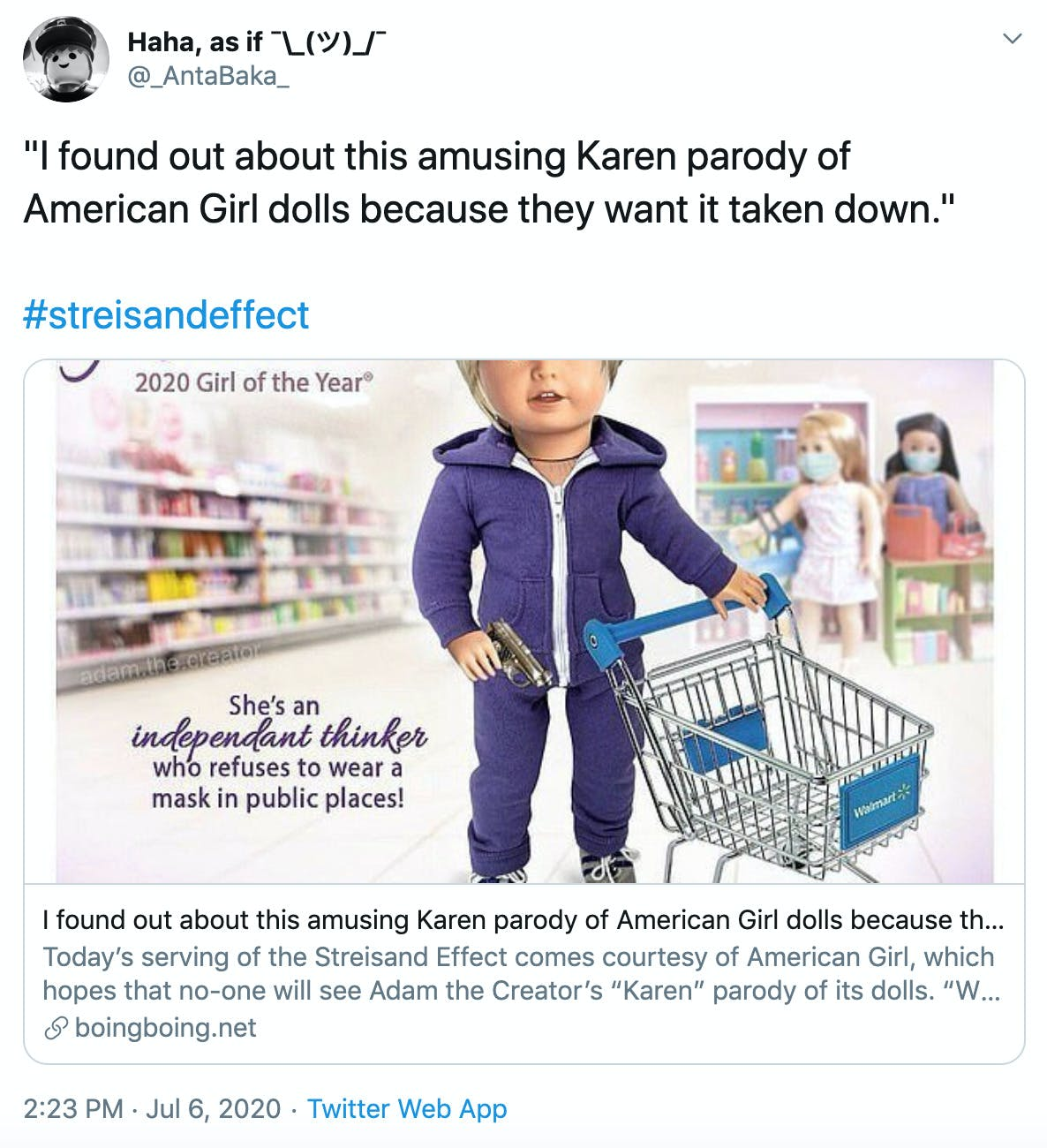 """""""I found out about this amusing Karen parody of American Girl dolls because they want it taken down.""""   #streisandeffect"""