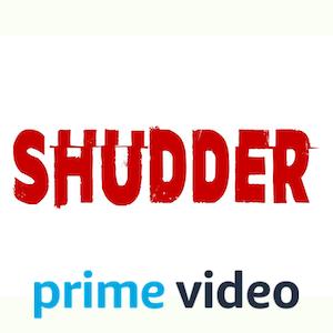 Shudder on Amazon Prime Video
